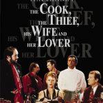 映画『コックと泥棒とその妻と愛人』を観た感想 ※ネタバレ含む